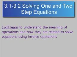 most viewed thumbnail algebra 3 1 3 2 solving one and two step