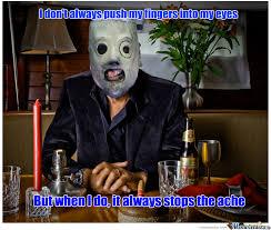 Slipknot Meme - slipknot by recyclebin meme center