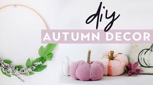 diy autumn home decor 2017 cosy fall inspired room decor