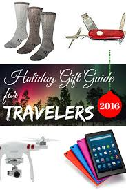 gifts for travelers 2016 ultimate travel gift guide