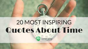 20 most inspiring quotes about time timec