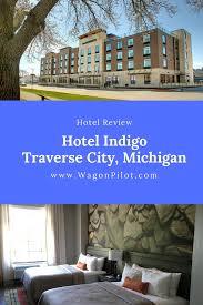 hotel indigo traverse city review wagon pilot adventures