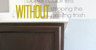 How To Strip Paint From Cabinets Pneumatic Addict Darken Cabinets Without Stripping The Existing
