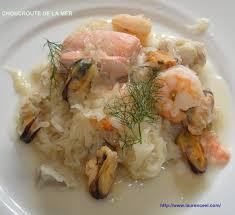 la cuisine de la mer choucroute de la mer la cuisine de laurenceel