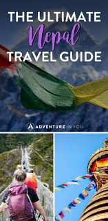 Nepal Travel Tips A plete Guide to the Country