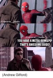 Meme G - ig memes g marvel memes you have4 metal armspp thatsawesome dude