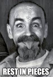 Charles Manson Meme - charles manson dead imgflip