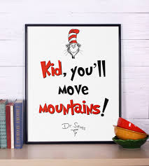 Dr Seuss Nursery Wall Decals by Dr Seuss Quote Kid You U0027ll Move Mountains Inspirational