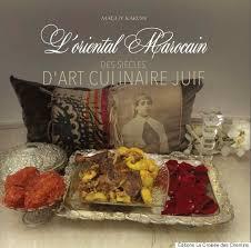 cuisine plus maroc à la découverte de la cuisine juive de l marocain avec
