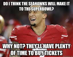 Seahawks Super Bowl Meme - do i think the seahawks will make it to the superbowl why not