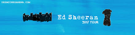 ed sheeran tour 2017 ed sheeran wells fargo arena