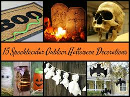 Outdoor Halloween Decorating Ideas by 15 Spooktacular Outdoor Halloween Decorations Jpg