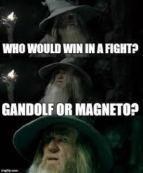Magneto Meme - ian mckellen v s ian mckellen imgflip