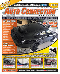 05 18 17 auto connection magazine by auto connection magazine issuu