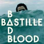 Bastille - BAD BLOOD - YouTube
