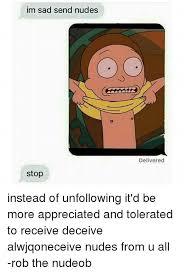 Send Nudes Meme - 25 best memes about send nudes send nudes memes