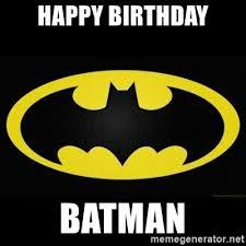 Batman Happy Birthday Meme - batman birthday meme generator mne vse pohuj