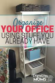 Office Organization Ideas For Desk by 75 Best Organize Home Office Images On Pinterest Home Office