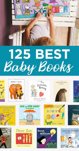 best baby book the 125 best books for your baby s library