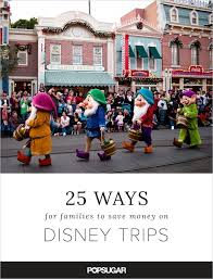 how to save money on disney vacations popsugar