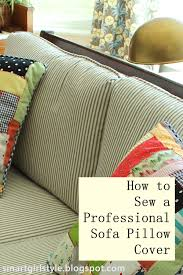 How To Make Sofa Pillow Covers Smartgirlstyle How To Sew A Professional Pillow Cover