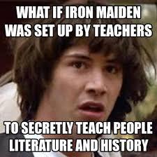 Iron Maiden Memes - iron maiden imgur