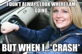Driving Memes - woman driver memes quickmeme