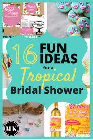 Kitchen Tea Theme Ideas Best 25 Tropical Bridal Showers Ideas On Pinterest Luau Bridal