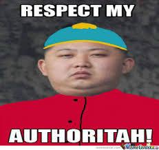 Respect Meme - respect my authritah by habesam meme center