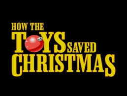 the they saved christmas dvd how the toys saved christmas christmas specials wiki fandom