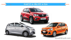 renault kwid specification renault kwid 1 0 vs maruti alto k10 vs hyundai eon spec