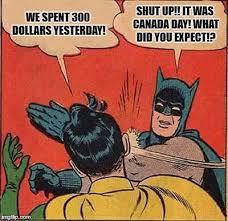 Canada Day Meme - batman slapping robin meme imgflip