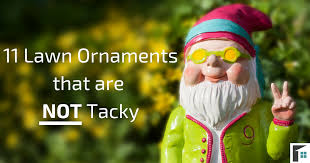 11 lawn ornaments that are not tacky