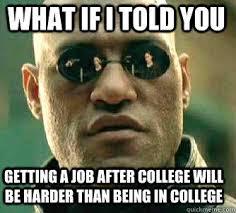 Get A Job Meme - matrix morpheus memes quickmeme