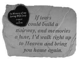 memorial stepping stones 52020 if tears could build a stairway w marble plaque
