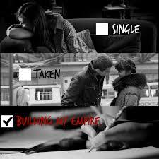 Single Taken Memes - being single memes