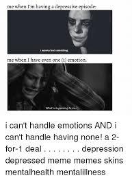 Meme Depression - 25 best memes about depressed meme depressed memes