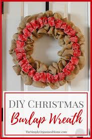 christmas burlap wreaths diy rustic christmas burlap wreath the simply organized home