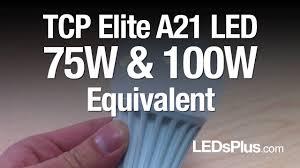 100 watt led light bulb 75 watt 100 watt equivalent led light bulbs tcp a21 elite youtube