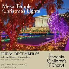 christmas lights in phoenix 2017 mesa temple lights phoenix children s chorus