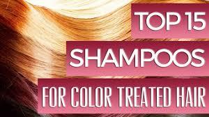 15 best shampoos for color treated hair youtube