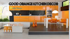 daily decor orange kitchen decorating ideas youtube