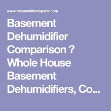 Best Basement Dehumidifier Reviews by The 25 Best Basement Dehumidifier Ideas On Pinterest