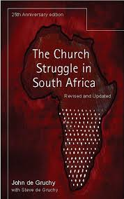 twenty fifth anniversary the church struggle in south africa twenty fifth anniversary