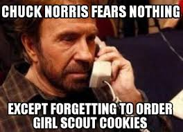 Cookie Meme - they re here 2016 cookie memes girl scout with a cause