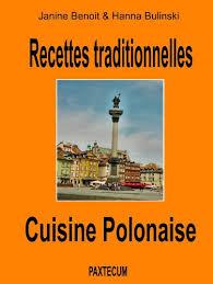 recette cuisine polonaise recettes traditionnelles cuisine polonaise edition