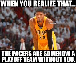 Paul George Memes - paul george and the indian pacers can break into the top eig