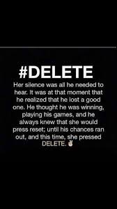 best 25 delete quotes ideas on pinterest greatest quotes love