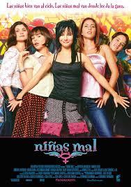 Niñas Mal (2007)