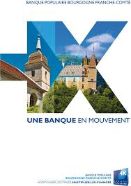 banque populaire bourgogne franche comté siège banque populaire bourgogne franche comté une banque en mouvement pdf